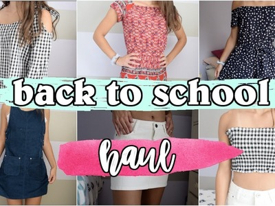 TRY-ON BACK TO SCHOOL CLOTHING HAUL! HOW TO SLAY ON A BUDGET