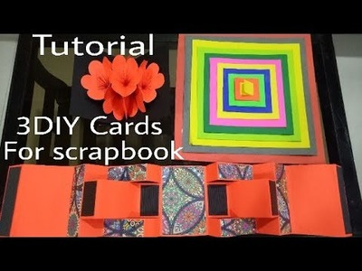 3DIY cards Tutorial For Scrapbook  (Squire Photo Album card, Flower pop-up card, TreeShutter card )