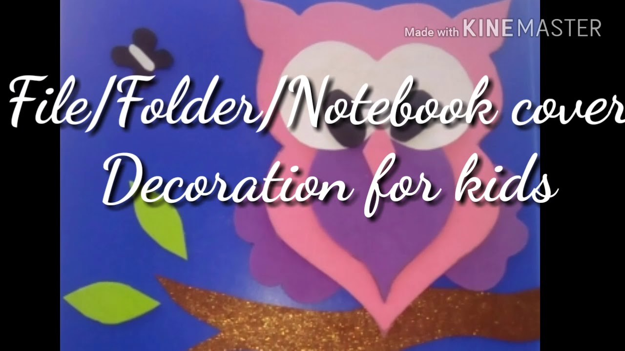 Diy File Folder Notebook Cute Cover For Kids Decoration Ideas