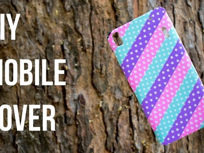 DIY Mobile Cover (Part 3) | Give your mobile cover a new look with tapes | Washi Tape Phone cover