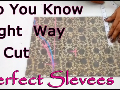 Do you know Right Way to Cut  Perfect Sleeves   Super Easy Way to Cut Sleeves