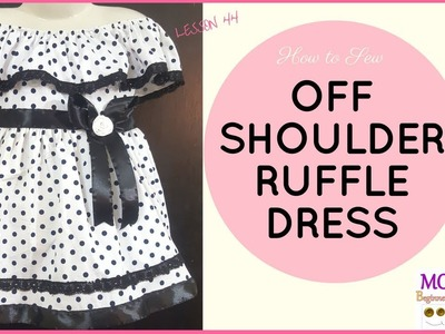 How to Sew: Off-Shoulder Ruffle Dress - Beginners Sewing Lesson 44 | Free Baby Dress Pattern Hack