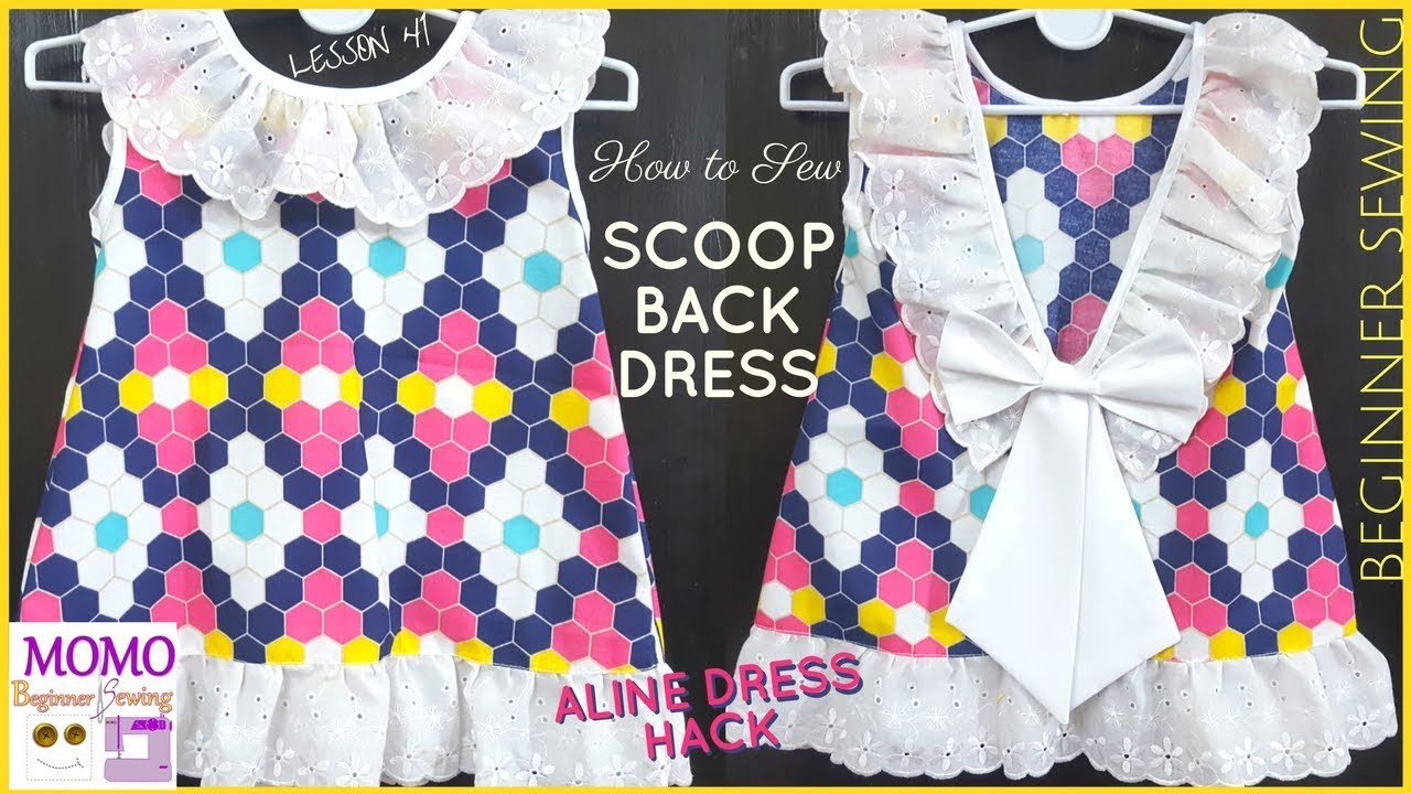 How to Sew: Scoop Back Dress (Aline Dress Free Pattern Hack) - Beginners Sewing Lesson 41