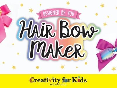 Creativity for Kids Hair Bow Maker