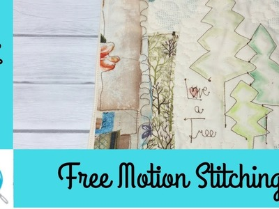 Free Motion Stitching, Sew with Me, Mini Wall Quilt, Fabric Collage