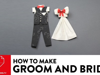 Groom and Bride - DIY Napkin Folding