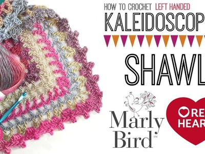 How to Crochet Kaleidoscope Shawl (Left Handed)