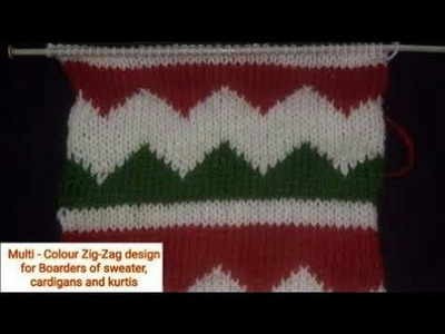 Multi - Colour Zig-Zag design for Boarders of sweater, Cardigans and kurtis || Easy Knitting design