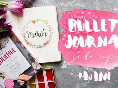 PLAN WITH ME | March 2018 Bullet Journal Setup | WIN a signed copy of my new book
