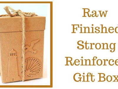 Strong Reinforced Gift Box | Video Tutorial