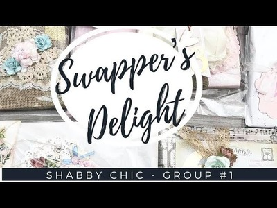 SWAPPER'S DELIGHT HAPPY MAIL SWAP | SHABBY GROUP #1