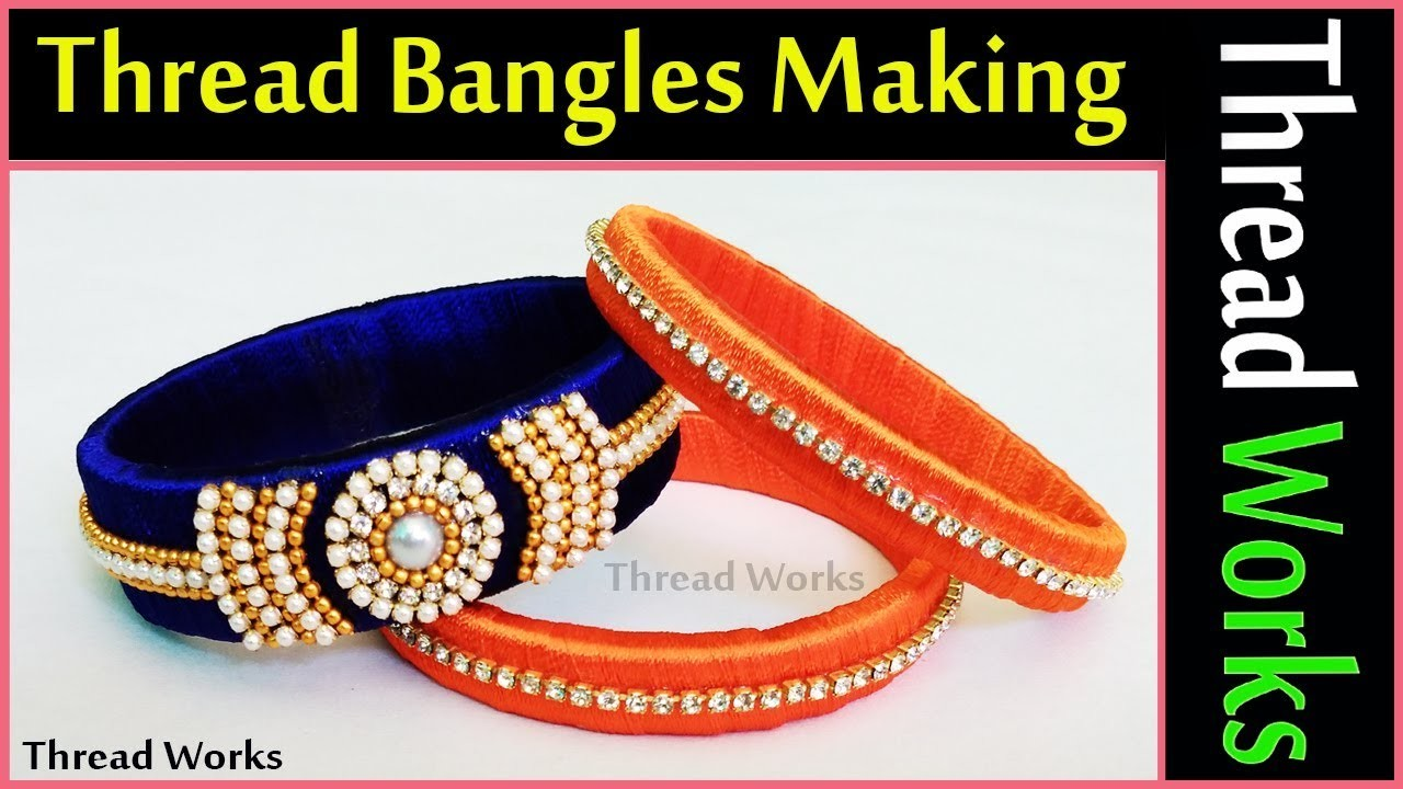 Thread bangles making, thread bangles making for beginners, designer bangles