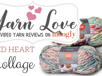 Yarn Love: Red Heart Collage