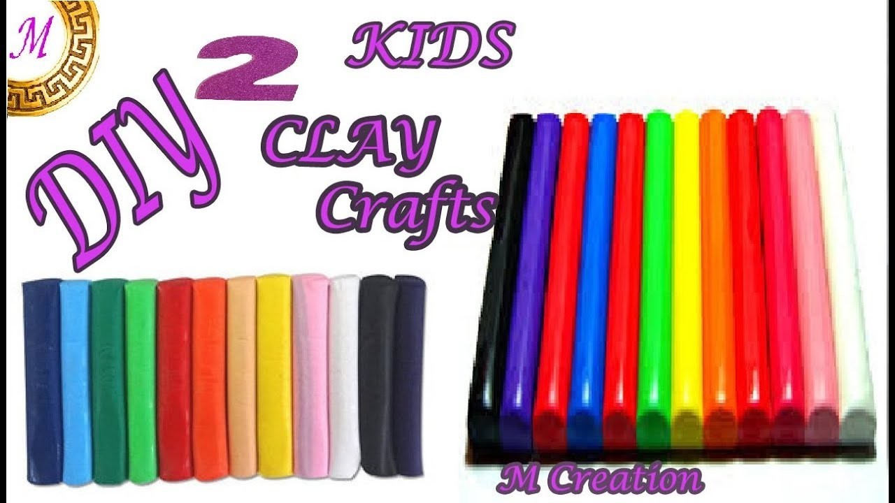Caly Craft For Kids 2 Type Clay Modelling Crafts Ideas For Kids