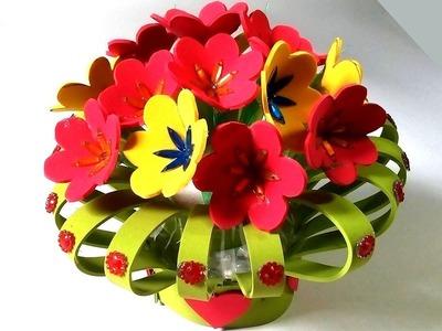 DIY - Crafts using plastic bottle - Craft Ideas - Recycled Plastic Bottle and foamsheet flower vase
