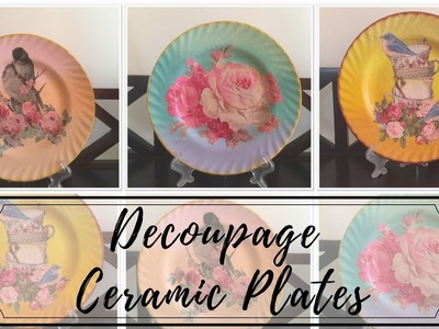 DIY - Decoupage on Ceramic Plates!!