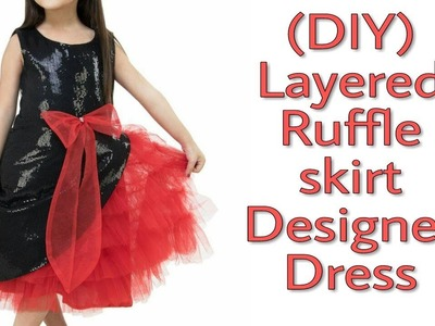 (DIY) Layered Ruffle Skirt Designer Dress (Full Tutorial)