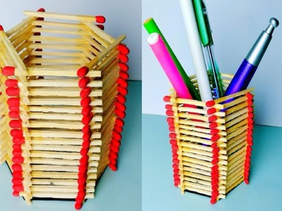 DIY - Pen. Pencil Stand || How to Make Easy Matchsticks Pen Holder Craft Idea |