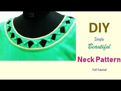 DIY Simple Beautiful neck Pattern Full Tutorial