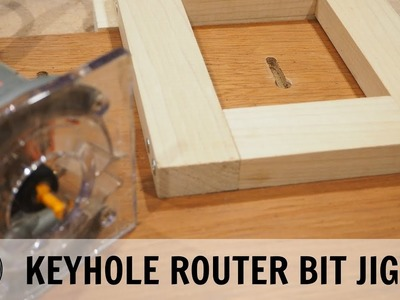 How to make a keyhole router bit jig