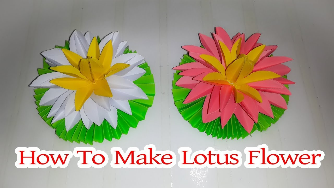 How To Make Lotus Flowers With Paper Diy Paper Crafts Water Lily