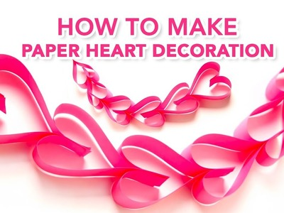 How To Make Paper Heart Decoration   Heart Decoration Hacks   Paper Craft Hacks   Handmade Craft