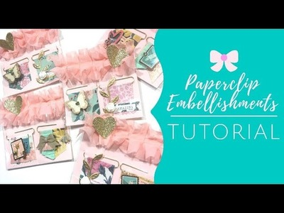Maggie Holmes Embellishments - DIY Paperclips Tutorial