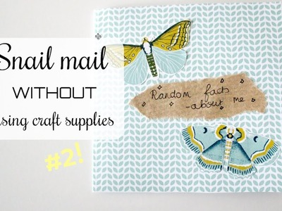 Making Mail WITHOUT using craft supplies #2 | Snail Mail Video