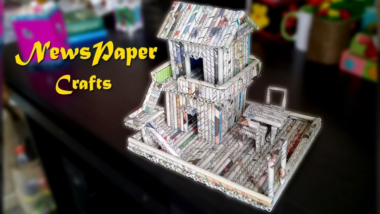 Newspaper Craft Diy How To Make A House Out Of Newspaper Newspaper