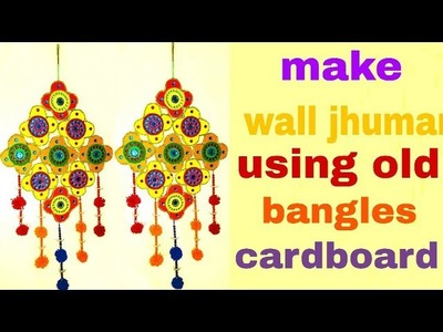 Old bangles Wall hanging craft ideas Unique Wall ShowPiece Idea