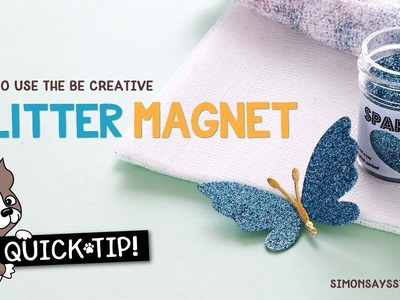 Cardmaking & Papercrafting How To: Be Creative Glitter Magnet Cloth