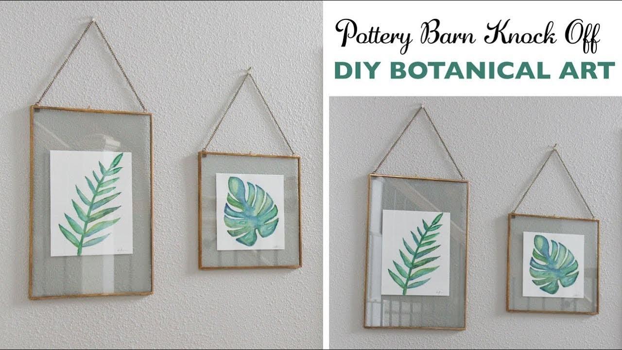 DIY Pottery Barn Knock Off DIY Botanical Art