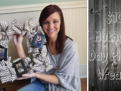 DOLLAR TREE DIY | MOTHERS DAY PHOTO WREATH | $10 MOTHERS DAY GIFT | BUDGET FRIENDLY