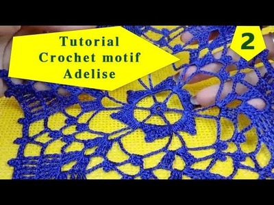 How to crochet motif Adelise detailed tutorial for beginners