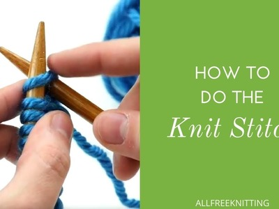How to Do the Knit Stitch