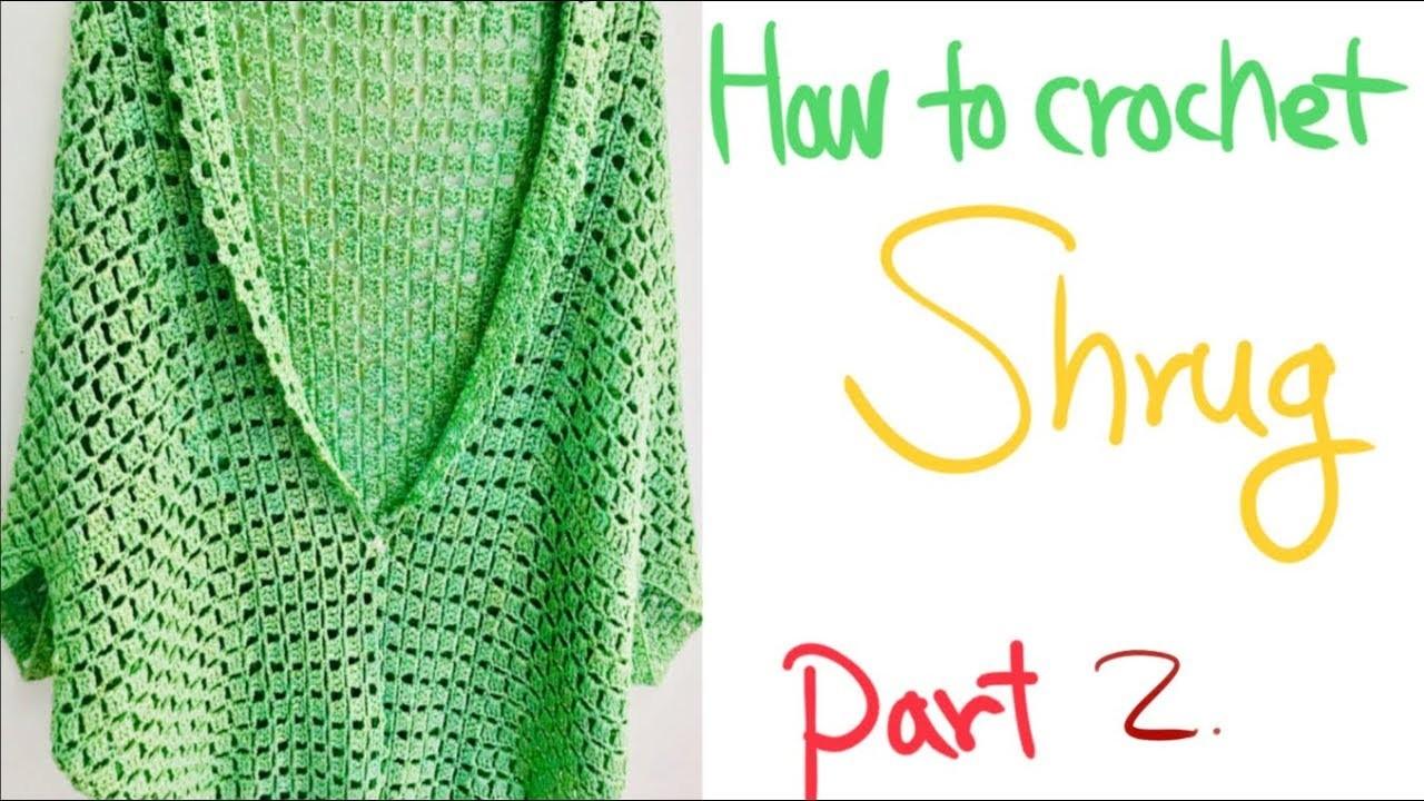 코바늘 뜨개질. How to crochet. Shrug. Part 2.