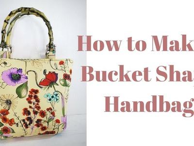 How to Make a Bucket Shape Handbag- Marilyn pattern