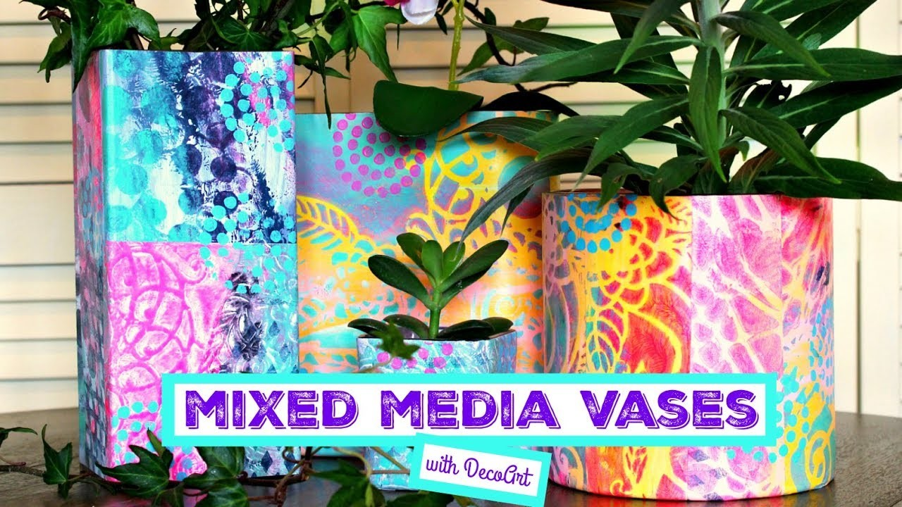 HOW TO: Mixed Media Vases