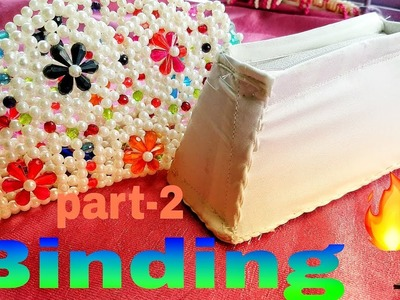 Part-2. How to make beads bag binding made by Arpita creation