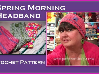 Spring Morning Headband Crochet Pattern
