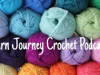 Yarn Journey Crochet Podcast Ep. 21 - The Cardigan Begins