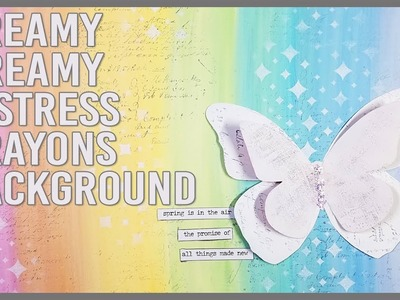 Distress Crayons: How to Create a Creamy Background!!! Mixed Media Art Journal