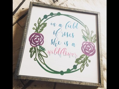 DIY Sign with Oramask 813-  silhouette cameo or cricut