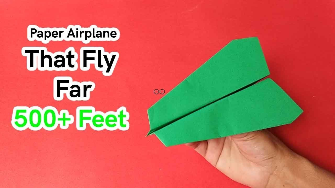 how to make a good paper airplane cool paper airplanes that fly