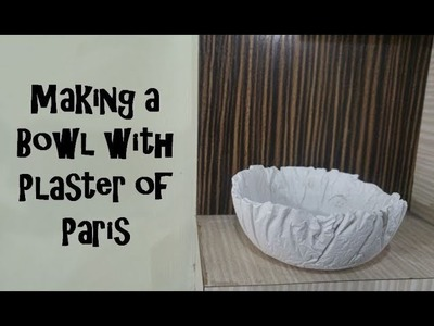 How to make a Textured Bowl with Plaster