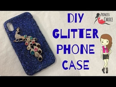 How to make glitter mobile cover at home by princess choice