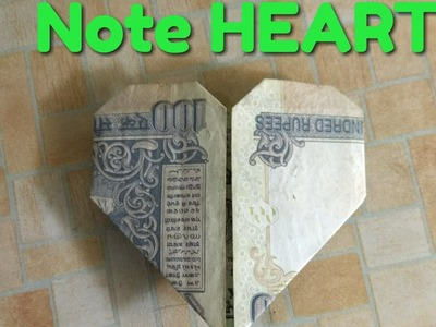 HOW TO MAKE HEART WITH NOTE  (100 RS. NOTE)  ||  #CRAFTzone