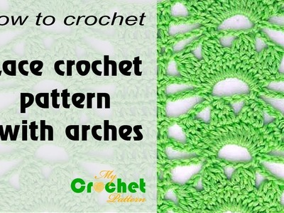 Lace crochet pattern with arches - Free crochet pattern