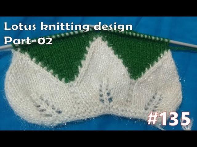 New Beautiful Knitting pattern Design #135    2018