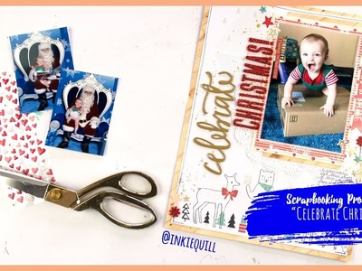 """""""Celebrate Christmas"""" ~ Scrapbooking Process Video + + + INKIE QUILL"""